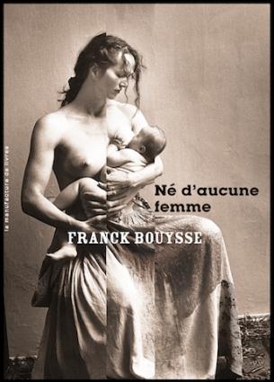 https://bib-bazar.blog/2019/02/28/ne-daucune-femme-franck-bouysse/